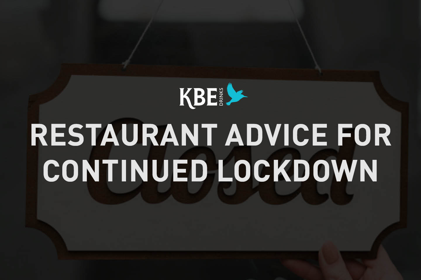 Restaurant advice for continued lockdown