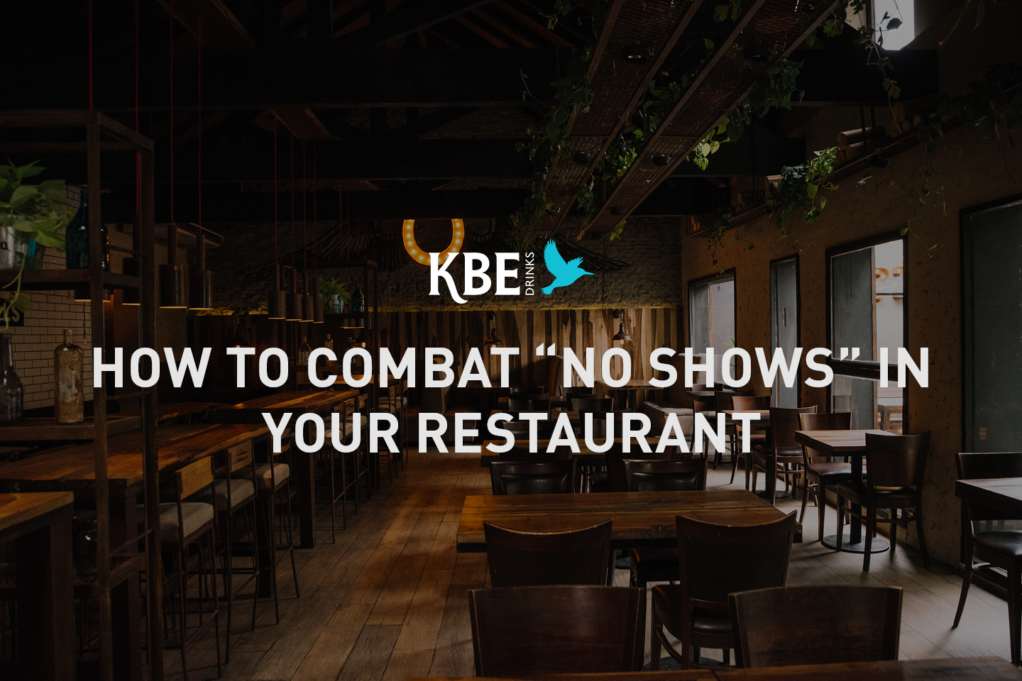 "How to combat ""no shows"" in your restaurant"