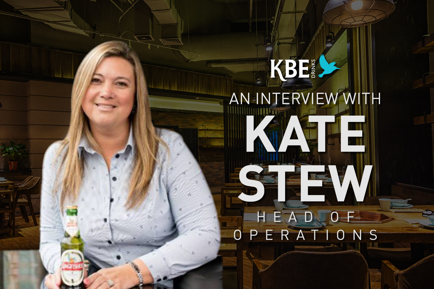An interview with KBE Drinks' Head of Operations, Kate Stew